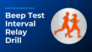 Beep Test Interval Relay Drill